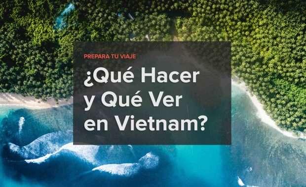 que-hacer-que-ver-en-vietnam