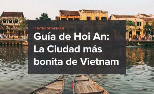 Que ver en Hoi An, Vietnam,